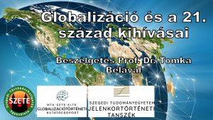 Globalizációtörténet az egyetemen: beszélgetés Tomka Bélával